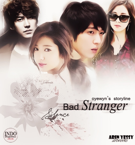 bad stranger (arin yessy @ indo fanfictions arts)